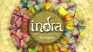 Indra Mantras - Om Namah Shivaya (album Niranjana)