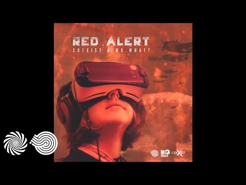 Mr.What? & Coexist - Red Alert