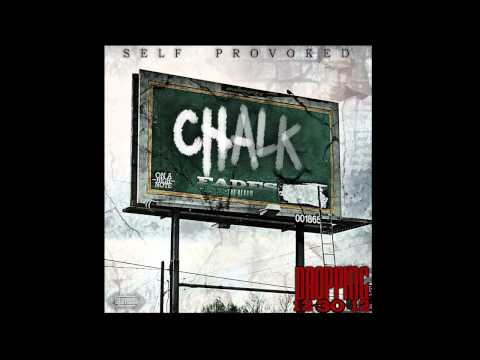 Self Provoked - CHALK FADES (Full Album Audio)