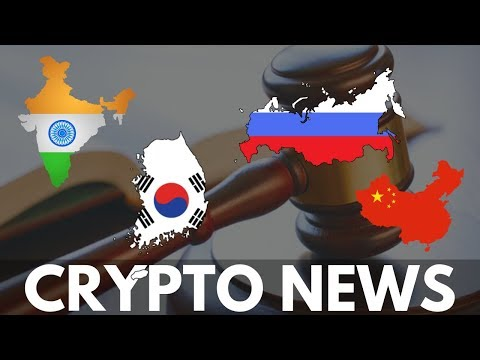 Bitcoin And Crypto Regulation And News From India, South Korea, China And Russia