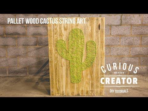 #22 Pallet Wood Cactus String Art - DIY Curious Creator