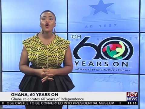 Ghana 60 Years On - Joy News Interactive(6-3-17)