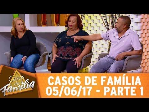 Casos De Família (05/06/17) - Ciúme Não Machuca, Quem Machuca Sou Eu! - Parte 1
