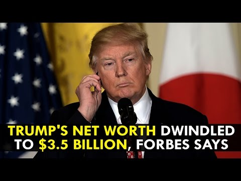 Donald Trump's net worth dwindled to $3.5 billion, Forbes says