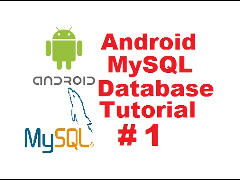 Android MySQL Database Tutorial 1 - Creating Database And Wr