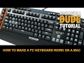 How To Make A PC Keyboard Work On A Mac