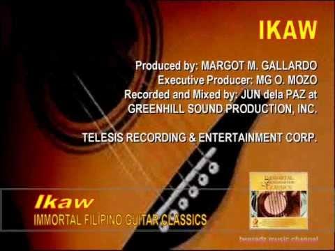 Ikaw From The Album Immortal Filipino Guitar Classicswmv Youtube