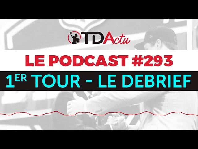 TDA Podcast n°293 - Draft : le débrief du premier tour !