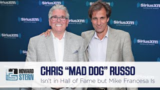 "Chris ""Mad Dog"" Russo Isn't in the Hall of Fame but Mike Francesa Is"