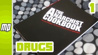 Video The Anarchists Cook Book – Chapter One: Drugs - Myles Reviews download MP3, 3GP, MP4, WEBM, AVI, FLV Mei 2018