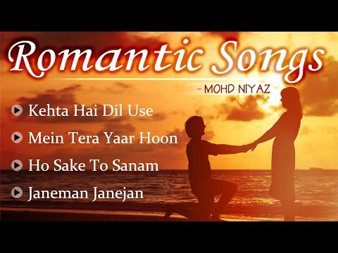 Romantic Songs by Mohd Niyaz - Romantic Hindi Songs 2017 - Musical Maestros