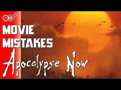 Apocalypse Now - Movie Mistakes - MechanicalMinute