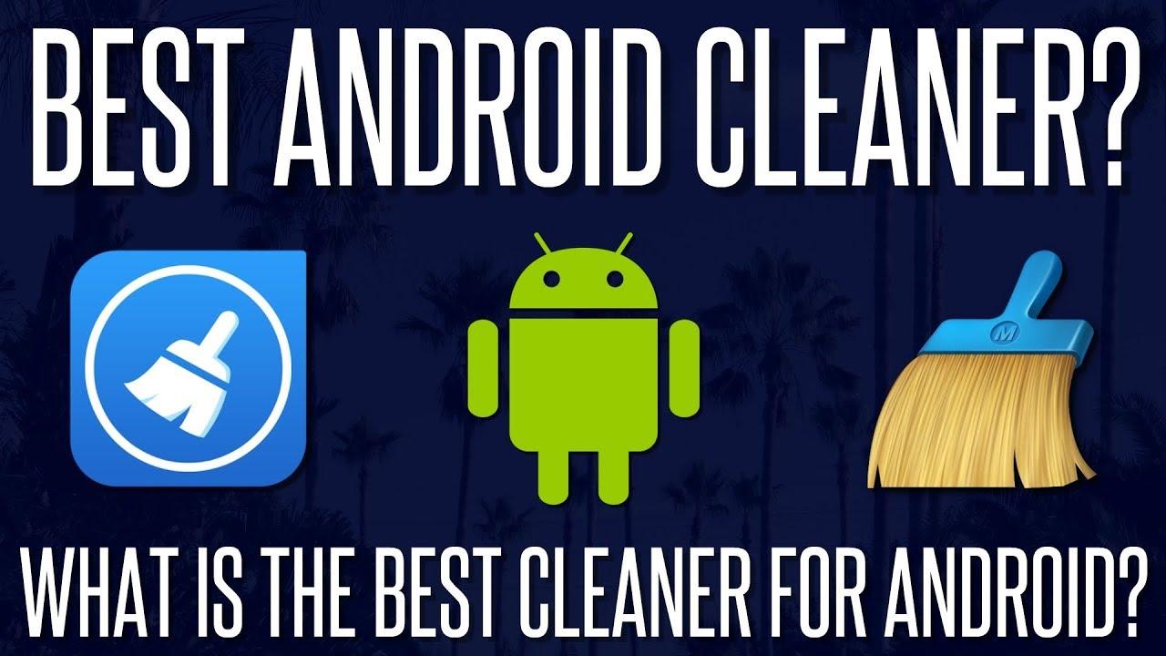 The Best Android Cleaner Without Ads