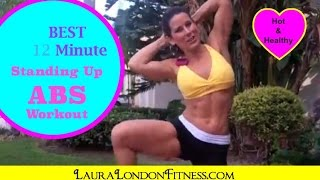 12 Minute Standing Up Abs - Lets Kick those ABS into shape