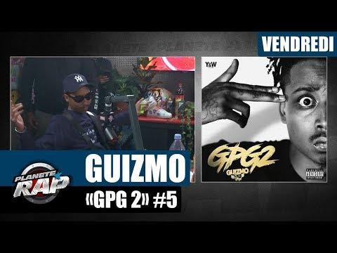 Youtube: Planète Rap – Guizmo«GPG 2» #Vendredi