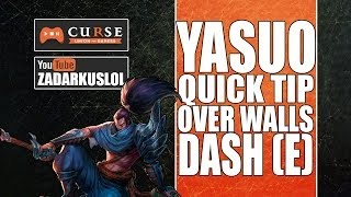 Yasuo Tip / GLITCH ? - Dash Across Walls (Sweeping Blade)► League of Legends ★ Training School ★