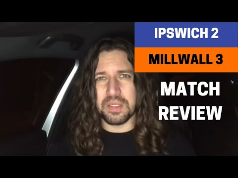 Ipswich 2-3 Millwall - Match Review