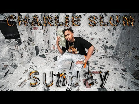 Charlie $lum - 'SUNDAY' (Official Music Video) + Directed by Geoffrey Ladd