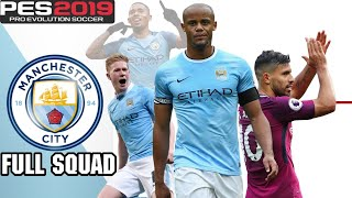 PES 2019 Manchester City Players Overall Ratings