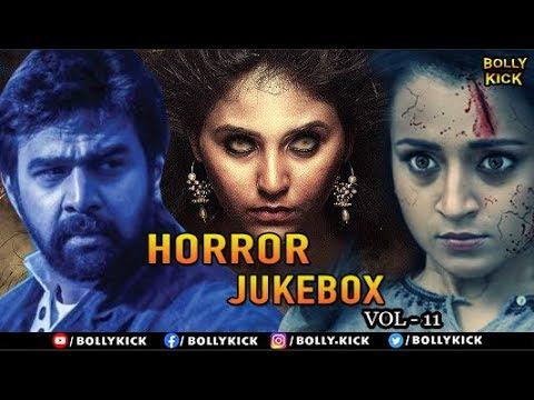 Horror Movies Jukebox Vol 11 | Full Hindi Movie Scenes 2020 | Trisha | Jackky Bhagnani | Adah Sharma