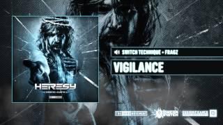 Switch Technique + Fragz - Vigilante