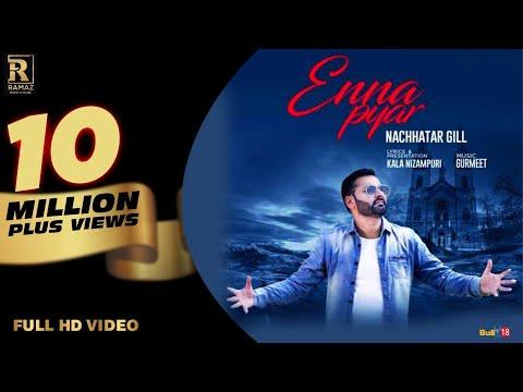 Nachhatar Gill - Enna Pyar   Ramaz Music   New Punjabi Songs 2017