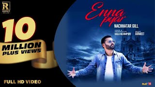 Download Nachhatar Gill - Enna Pyar | Ramaz Music | New Punjabi Songs 2017 MP3 song and Music Video