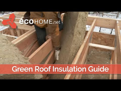 Green Roof Insulation Installation - EcoHome LEED Platinum V4 House  - Ontario Canada