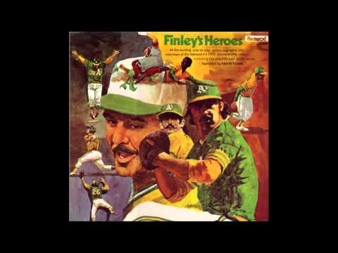 Finley's Heroes - 1972 Oakland A's (Full Album)