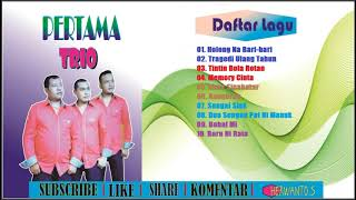 Pertama Trio (full allbum) Holong na bari-bari