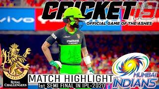 1st Semi Final in IPL-2020 | RCB vs Mi Game Play | Cricket 19