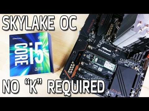 Skylake Non-K CPU Overclocking with an i5-6500