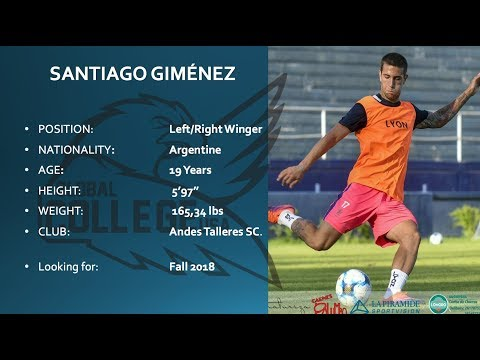 Santiago Gimenez - College Soccer Recruiting Video Fall 2018