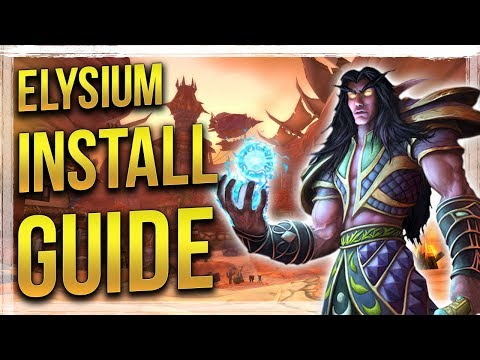 How to Install Elysium Private Server Client - Vanilla WoW (Updated Guide)