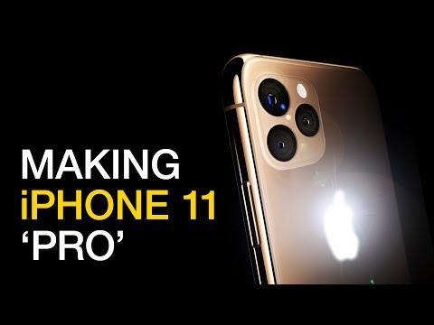 How Apple Can Make the iPhone 11 'PRO'