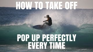 Gambar cover HOW TO SURF | Take Off & Pop Up Perfectly Every Time