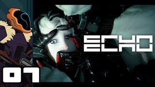 Let's Play ECHO - PC Gameplay Part 7 - Pick Up The Pace