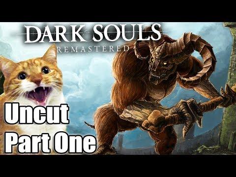 First Dark Souls Remastered Playthorugh: Unedited (#1)