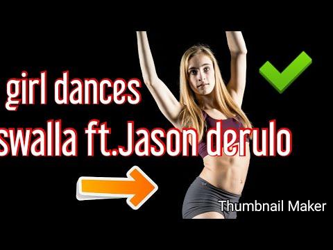 Girl dance swalla(Jason derulo)