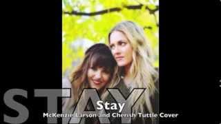 Stay Lisa Loeb Lyric Video Mckenzie Larson and Cherish