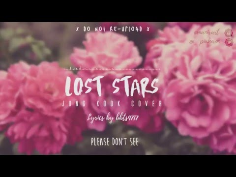 Jung Kook - Lost Stars (COVER) Lyrics