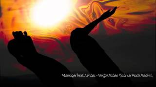 Metope feat  Undo - Night Rider (Sid Le Rock Remix)