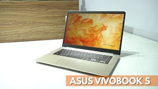 ASUS VivoBook S Quick Review - Affordable Done Right