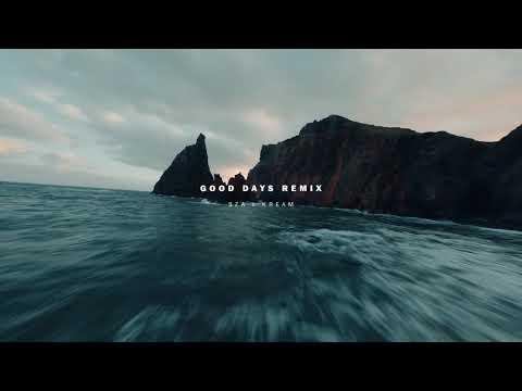 SZA – Good Days (KREAM Remix)