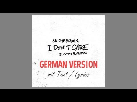 ED SHEERAN & JUSTIN BIEBER - I DONT CARE GERMAN