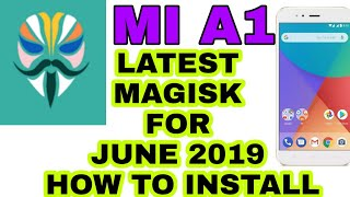 Mi A1 How to install latest magisk in June security Patch 2019 | in hindi tech Dibakar