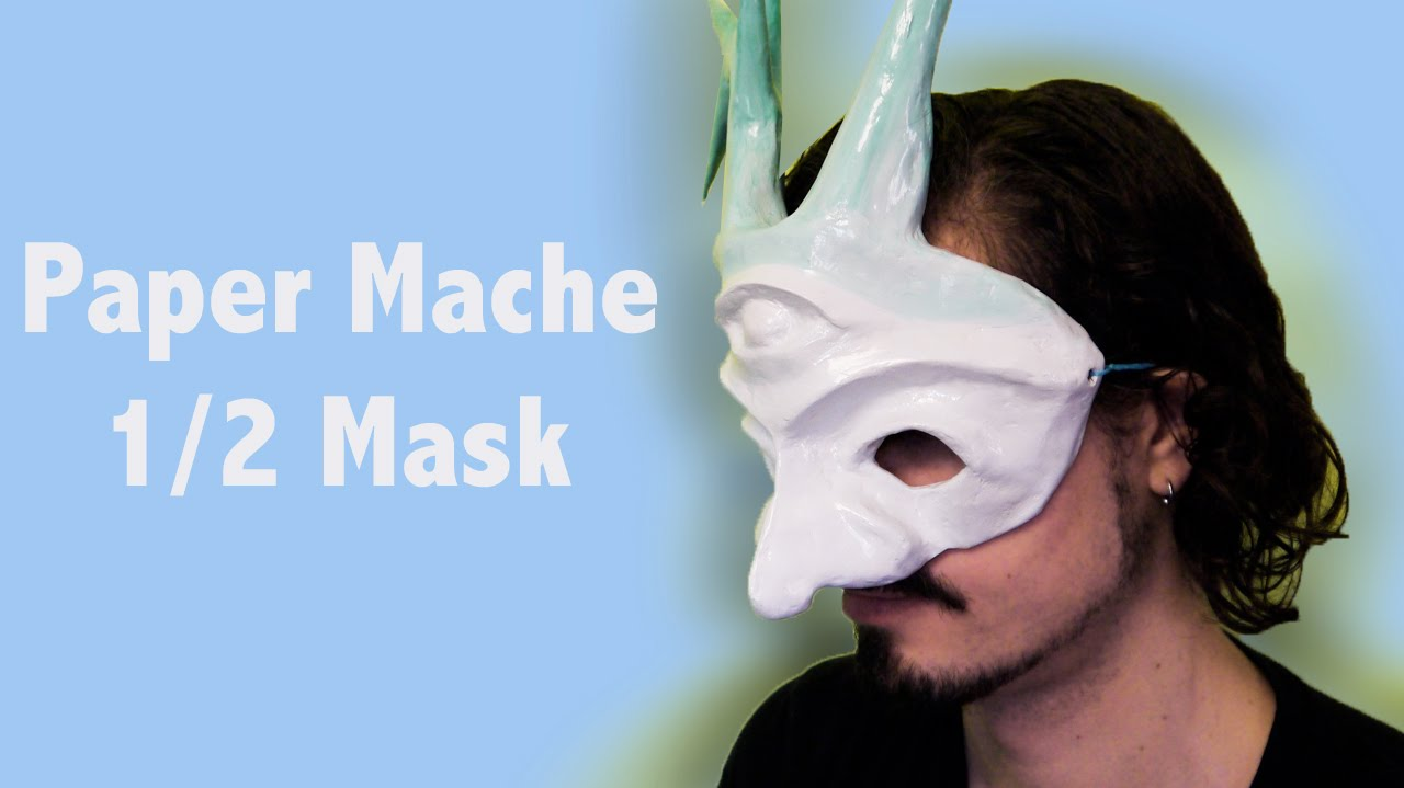 How to make a paper mache mask youtube for What can you paper mache