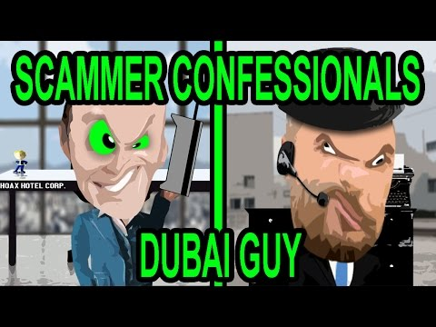 Scammer Confessionals: Dubai Guy - The Hoax Hotel