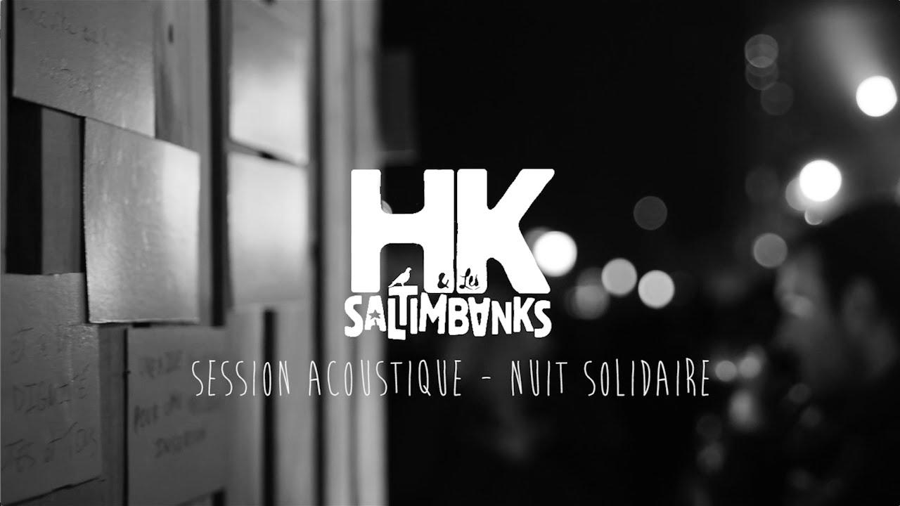 Download Session acoustique - Nuit Solidaire   HK & Les Saltimbanks