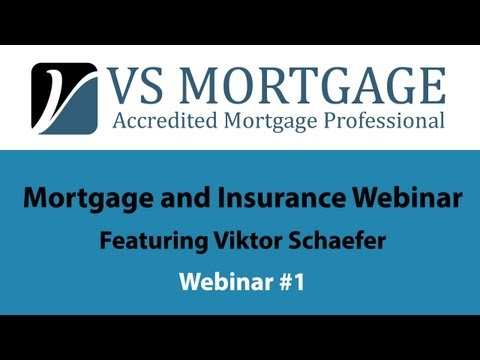 Mortgage and Insurance Webinar #1